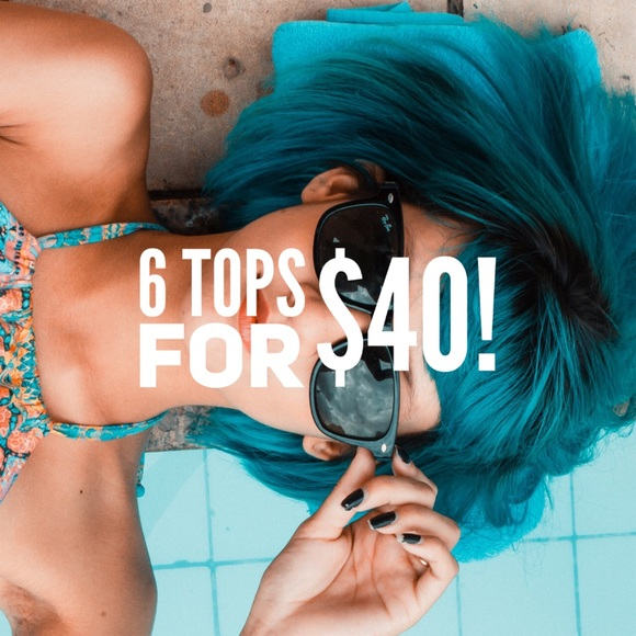 Tops - ALL TOP 6 for $40